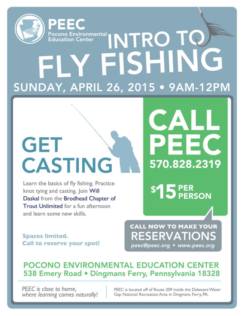 learn to fly-fish april 26 at the pocono environmental education, Fly Fishing Bait