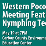 May 19 2015 Western Pocono Chapter of Trout Unlimited Meeting