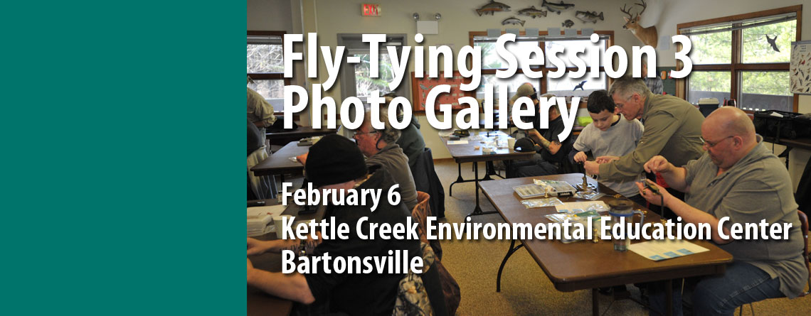 Photos from 2016 Winter Fly-Tying Class Session 3